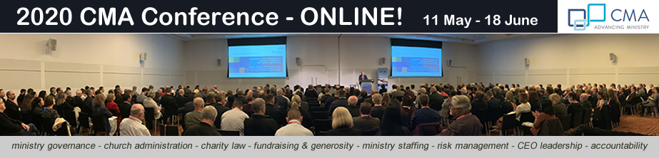 CMA – Advancing Ministry  Governance, leadership and management for